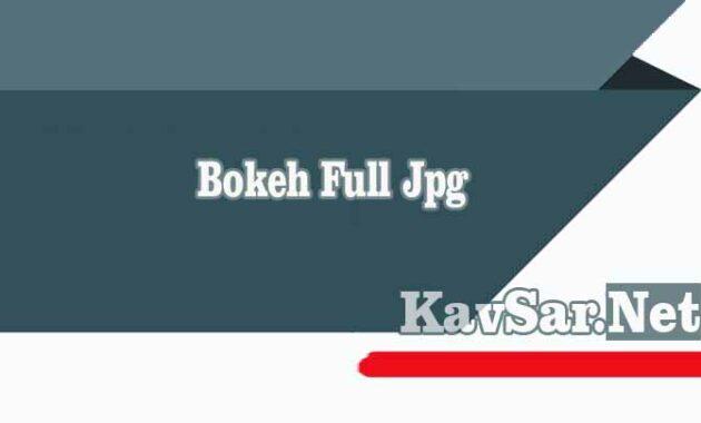 Bokeh Full Jpg