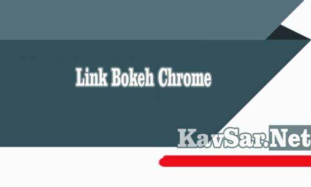 Link Bokeh Chrome