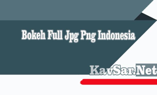 Bokeh Full Jpg Png Indonesia